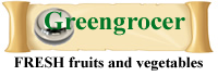 Green Grocer : Vegetables, Fruit and Nuts