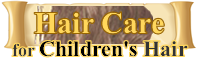Afro Caribbean Hair Care for CHILDREN